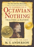 The Astonishing Life of Octavian Nothing, Traitor to the Nation, Volume I