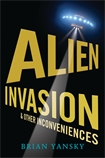 Alien Invasion and Other Inconveniences