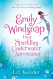 Emily Windsnap: Four Sparkling Underwater Adventures