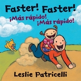 Faster! Faster!/M�s R�pido!  M�s R�pido!