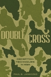 Double Cross: Deception Techniques in War