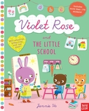 Violet Rose and the Little School
