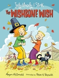 Judy Moody and Stink: The Wishbone Wish
