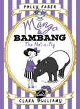 Mango & Bambang: The Not-a-Pig (Book One)