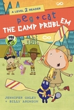 Peg + Cat: The Camp Problem: A Level 2 Reader