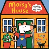 Maisy's House: Complete with Durable Play Scene