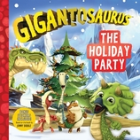 Gigantosaurus: The Holiday Party