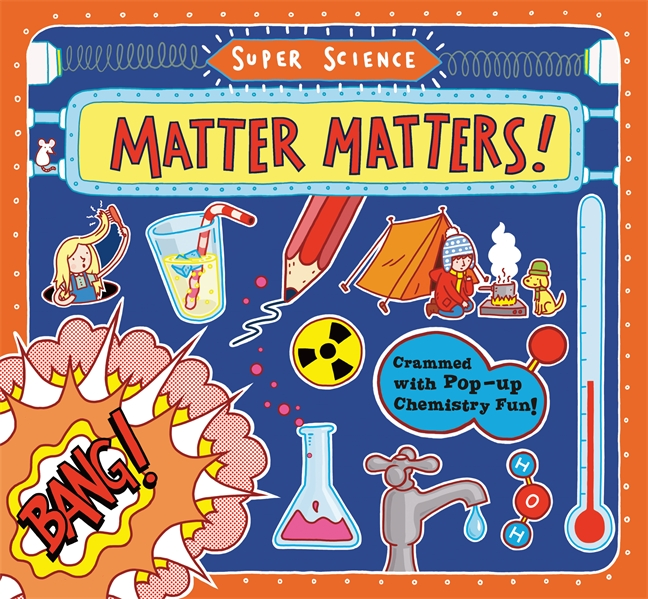 matter science matters super chemistry books properties states pages elements elementary students key changes energy adams tom amazon candlewick fun