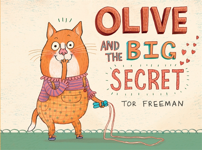 Children Book Olive and the Big Secret by Tor Freeman