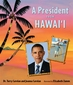 A President from Hawai'i