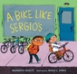 A Bike Like Sergio�s