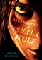 The Interrogation of Ashala Wolf: The Tribe, Book One