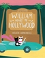 William Heads to Hollywood