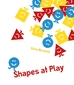 Shapes at Play