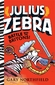 Julius Zebra: Battle with the Britons!