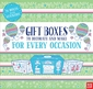 Gift Boxes to Decorate and Make: For Every Occasion