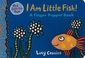 I Am Little Fish! A Finger Puppet Book