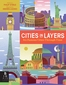 Cities in Layers: Six Famous Cities through Time