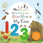 We're Going on a Bear Hunt: My First 123
